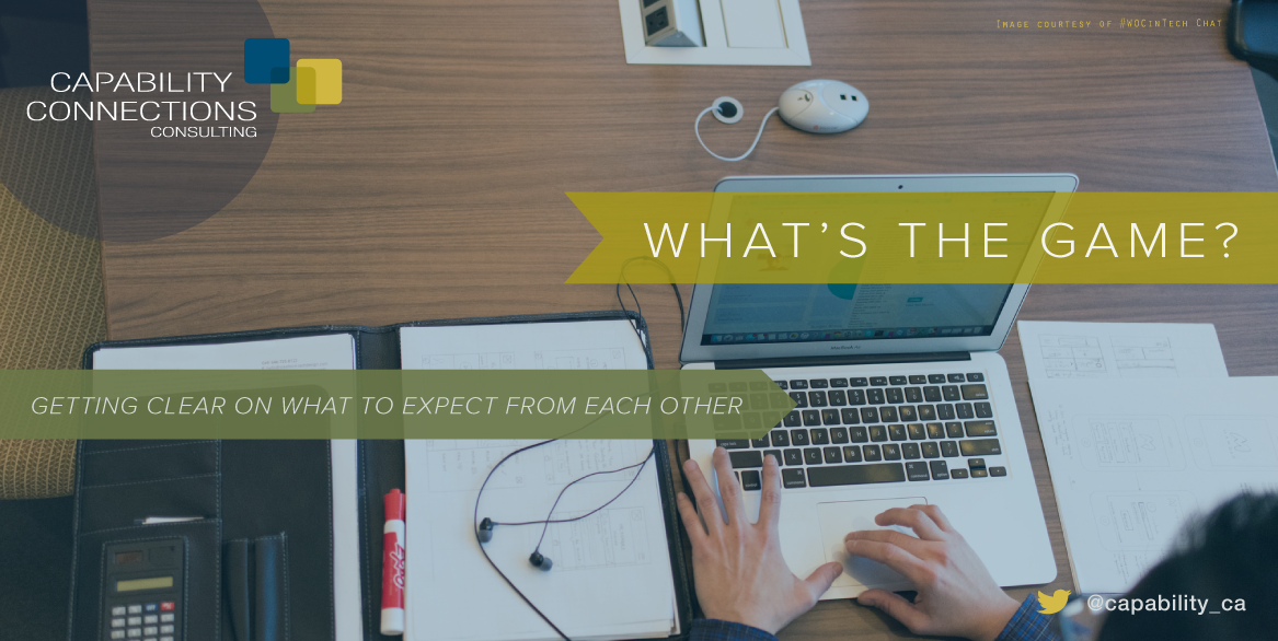What's the Game? Getting Clear On What to Expect from Each Other. Image courtesy of #WOCinTech Chat